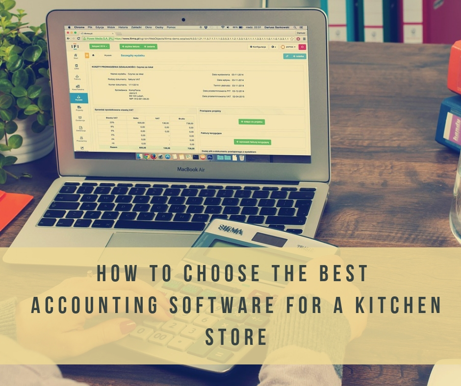 how to choose the best online accounting software for a kitchen store